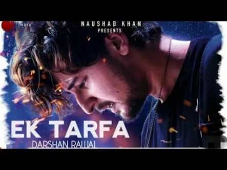 Ek Tarfa Song Download Pagalworld In High Quality Audio Free