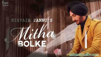 Photo of Mitha Bol Ke Nirvair Pannu Mp3 Download in High Quality [HQ]