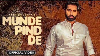 Photo of Munde Pind De Mp3 Download Parmish Verma's Latest Song 2020
