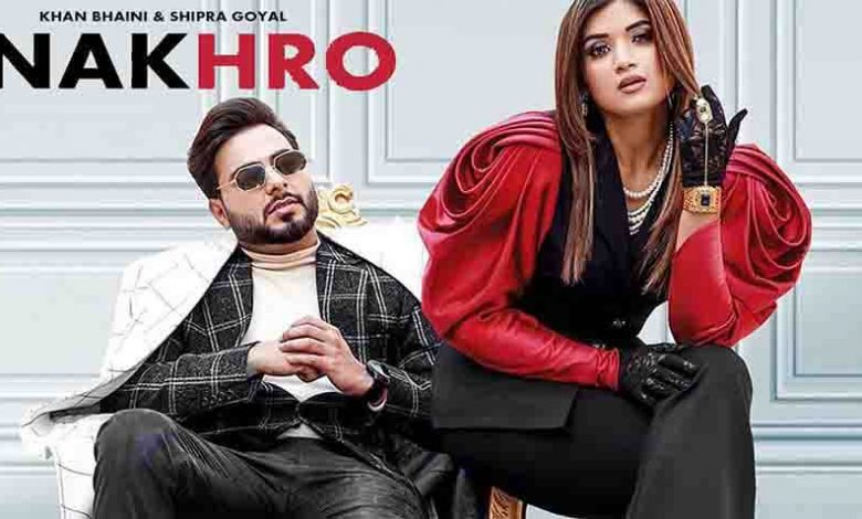 Nakhro Song Download Khan Bhaini Mp3