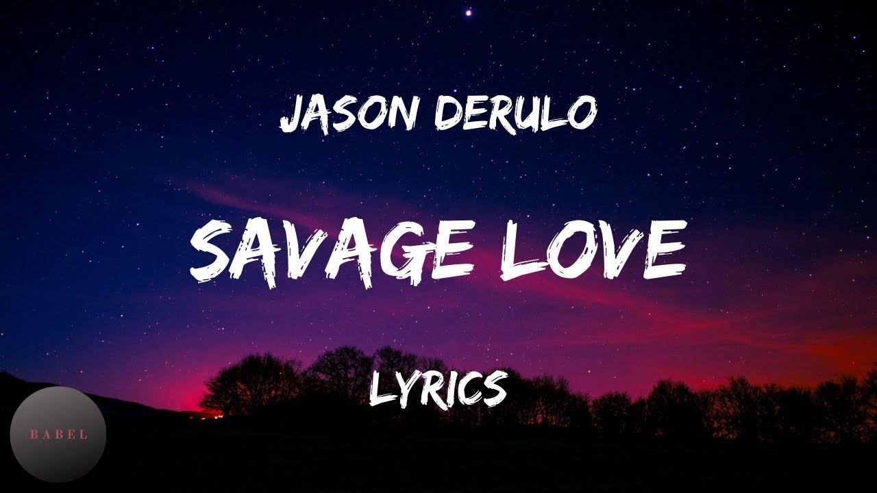 DOWNLOAD mp3: Jason Derulo – Savage Love Mp3 Lyrics | blogger.com