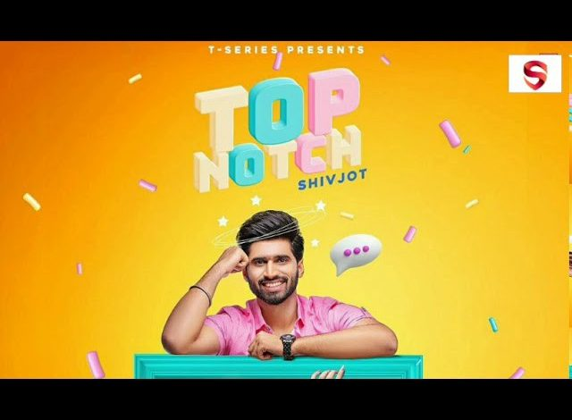 Top Notch Mp3 Song Download