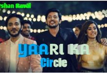 Photo of Yaari Ka Circle Mp3 Download in High Quality Audio Free