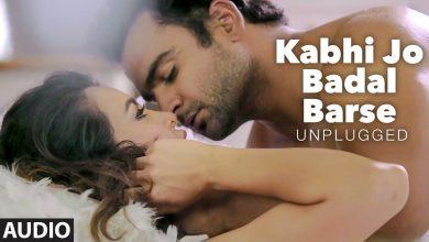 Photo of Kabhi Jo Badal Barse Mp3 Song DownloadHigh Quality Audio