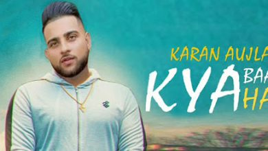 kya baat hai by karan aujla mp3 download