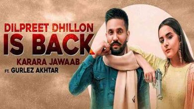 Photo of Dilpreet Dhillon Is Back Song Download Mr Jatt in High Quality [HQ] Free