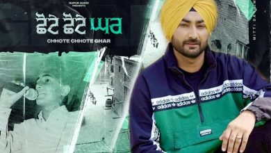 Photo of Chote Chote Ghar Ranjit Bawa Djpunjab Ranjit Bawa New Song Free