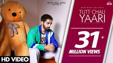 tutt chali yaari song maninder batth download mr jatt