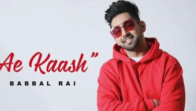 Photo of Ae Kaash Song Download Mp3 Babbal Rai Ft. Siran Hundal
