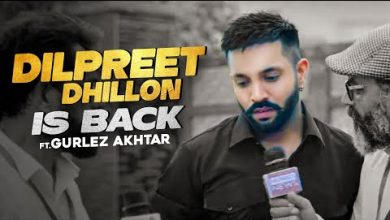 Photo of Dilpreet Dhillon Is Back Song Download Mp4 in 720p HD Free