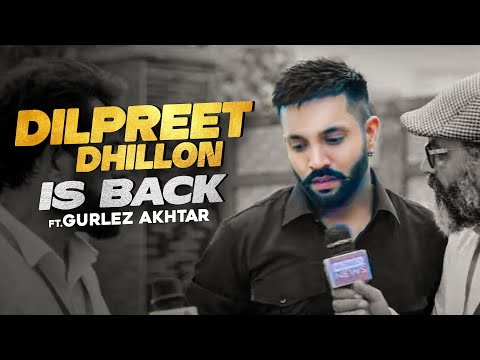 Dilpreet Dhillon Is Back Song Download Mp4