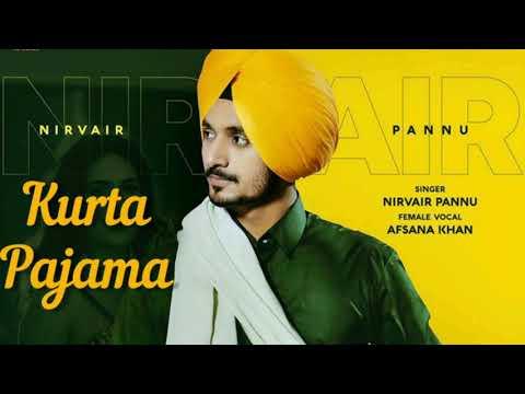 Kurta Pajama Nirvair Pannu Mp3 Download Mr Jatt Full Song Quirkybyte