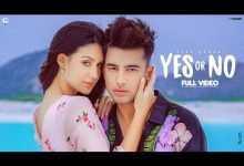 Photo of Yes Or No Song Download Mr Jatt in High Quality Audio Free
