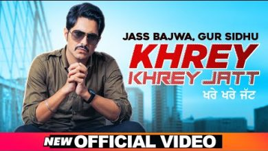 Khrey Khrey Jatt Mp3 Download