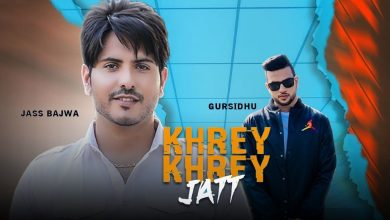 Photo of Khrey Khrey Jatt Song Download Mp3 in High Quality Audio For Free