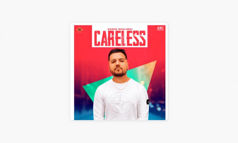careless karan dhaliwal mp3 download