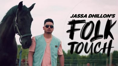 Photo of Folk Touch Jassa Dhillon Mp3 Download in High Quality Audio Free