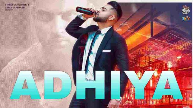 adhiya by karan aujla mp3 download