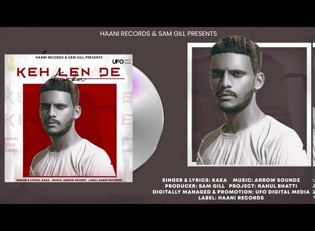 keh lain de by kaka mp3 download