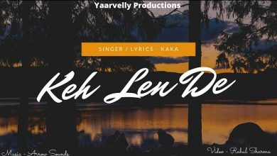 keh len de by kaka mp3 song download