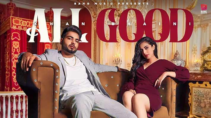 All Good Khan Bhaini Mp3 Download