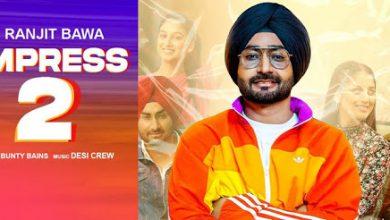 Photo of Impress 2 Song Download Djjohal Ranjit Bawa Full Song For Free
