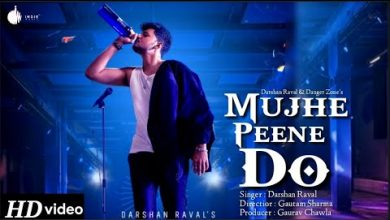 Photo of Mujhe Peene Do Darshan Raval Mp3 Song Download in HD For Free
