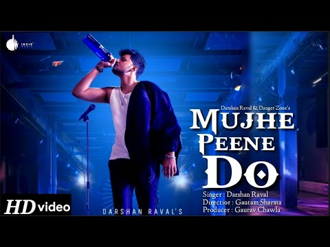 Mujhe Peene Do Darshan Raval Mp3 Song Download