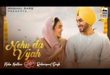 Photo of Nehu Da Viah Mp3 Song Download Neha Kakkar Ft. Rohanpreet Singh