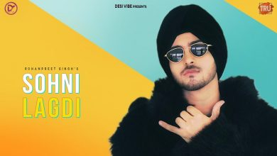 Photo of Sohni Lagdi Rohanpreet Singh Mp3 Download in High Quality Audio Free