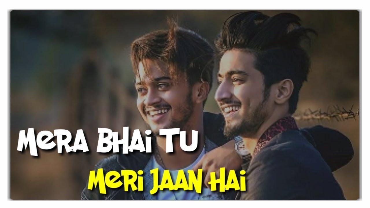 mera bhai tu meri jaan hai mp3 download