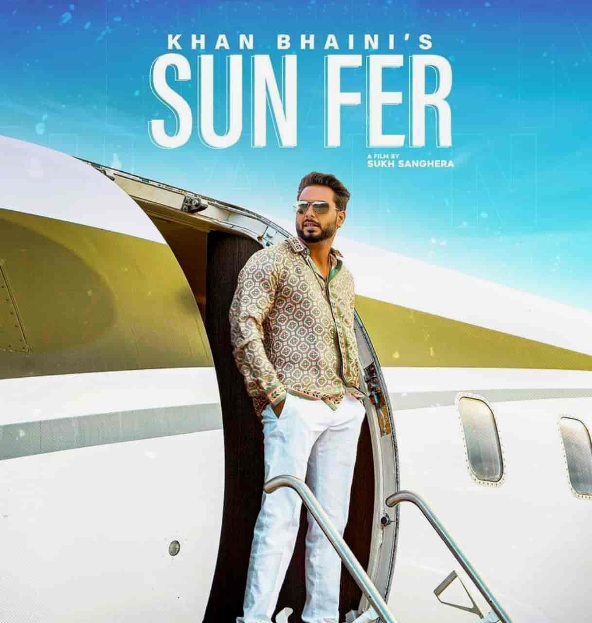 sun fer by khan bhaini mp3 download