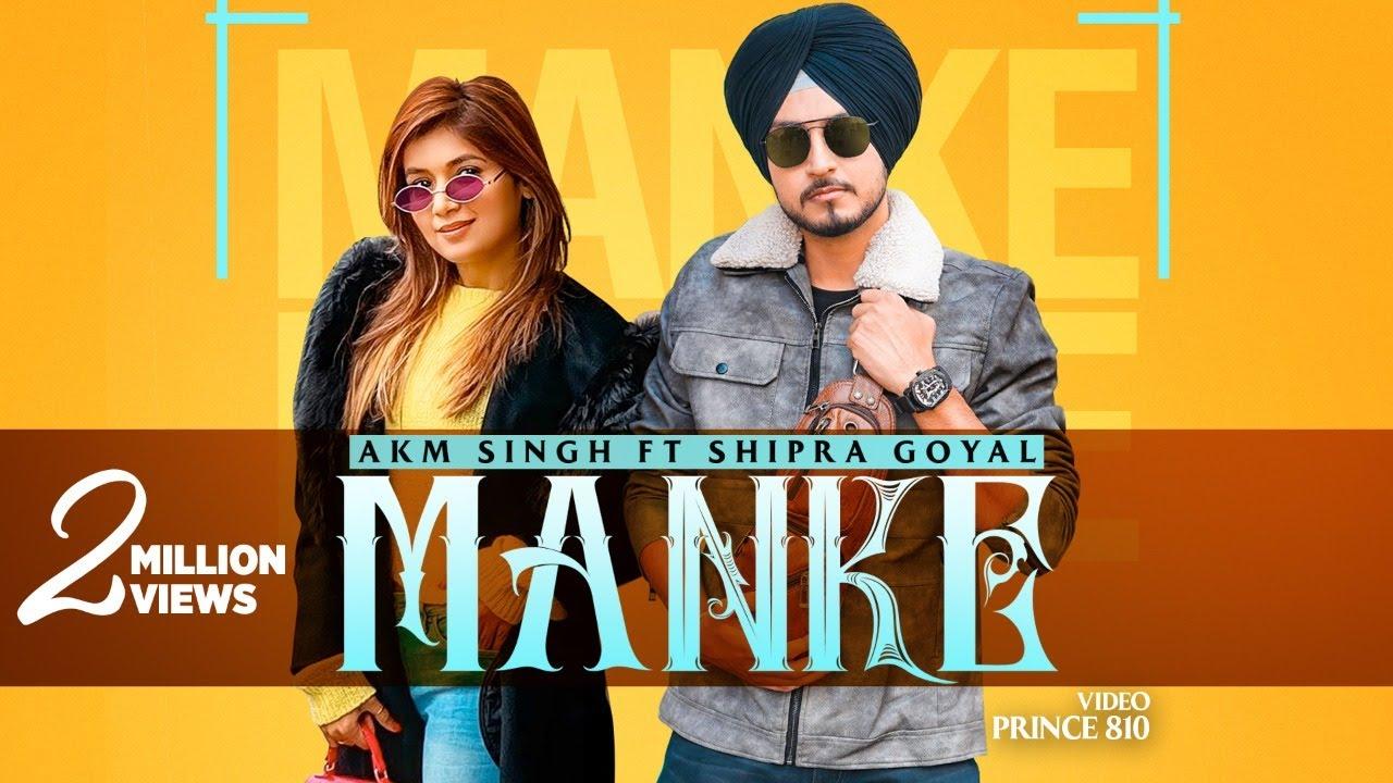 manke akm singh mp3 download