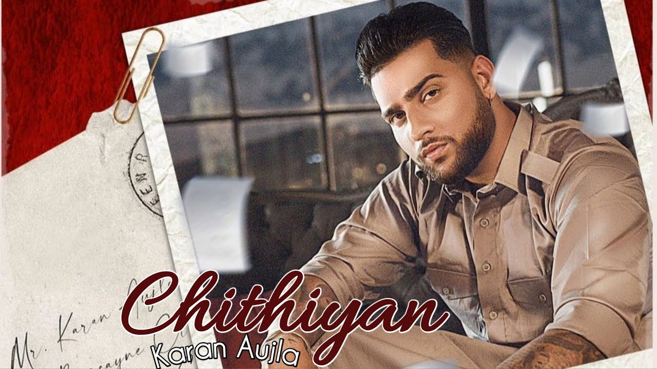 Chithiyan Karan Aujla Mp3 Download