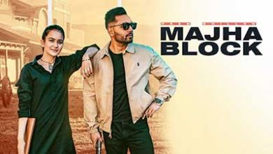 Photo of Majha Block Mp3 Song Download Djjohal Prem Dhillom Full Song