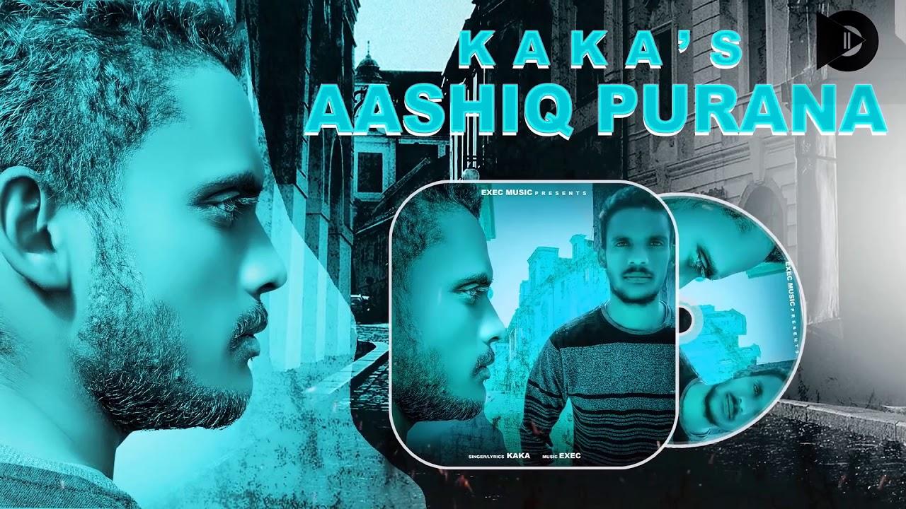aashiq purana by kaka mp3 download