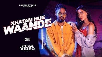 Khatam Hue Waande Mp3 Download