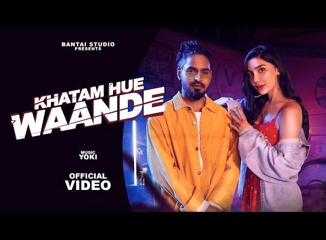 Khatam Hue Waande Mp3 Download