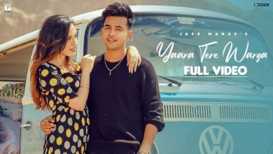 Photo of Yaara Tere Warga Song Download Jass Manak Sunidhi Chauhan