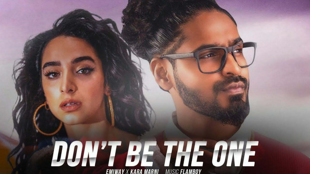 Don't Be The One Emiway Song Download Pagalworld