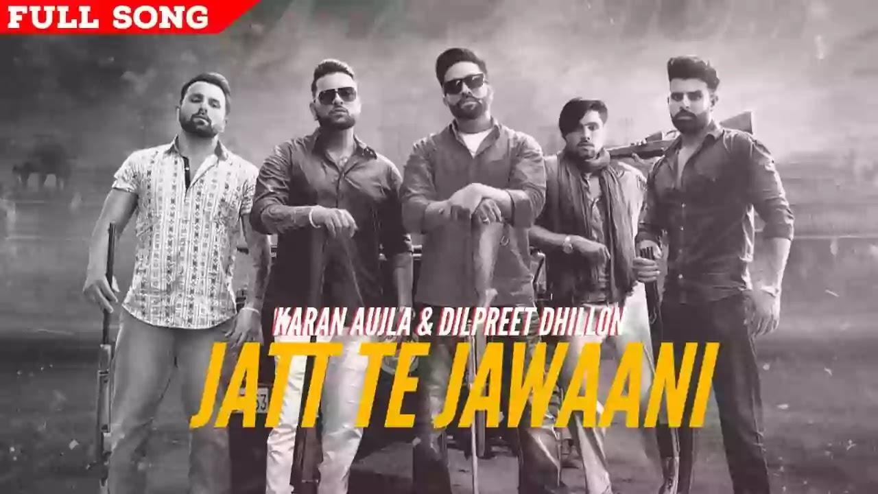 jatt te jawani karan aujla mp3 download