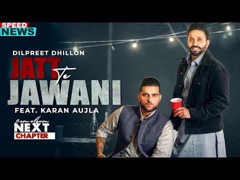 Jatt Te Jawani Dilpreet Dhillon Mp3 Download