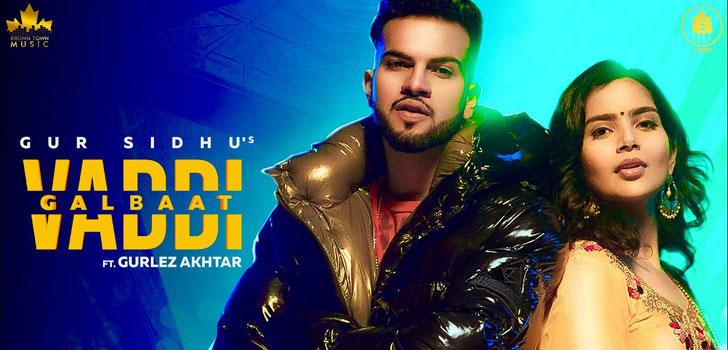 Vaddi Galbaat Song Download Mp3 Gur Sidhu