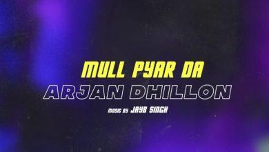 Mull Pyar Da Arjan Dhillon Mr Jatt