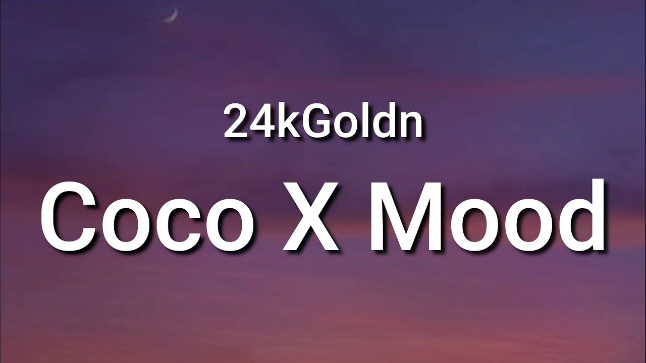 coco x mood song download mp3
