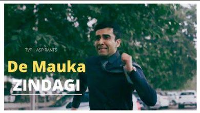 De Mauka Zindagi Aspirants Mp3 Download