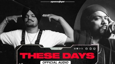 these days song download by sidhu