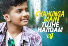 chahunga main tujhe hardam mp3 song download