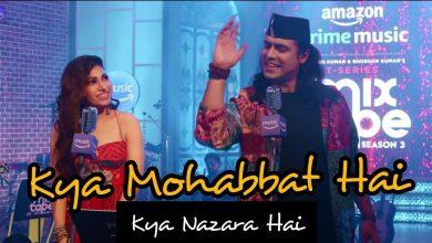 kya mohabbat hai kya nazara hai song mp3 download