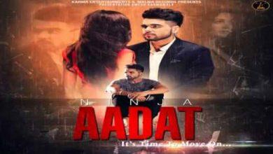 Aadat Ve Ninja Mp3 Download
